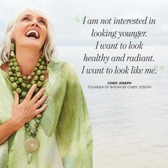 "Transformational Tuesday~ ""I am not interested in looking younger.  I want to look healthy and radiant. I want to look like me"" ~ Cindy Joseph  Love and be your own authentic self!  #Loveyourself #Healthy #Fit #Fabulous #Radiant #Gorgeous #Inspire #Motivate #Empower #Engage #LALatinaLeader #CindyJoseph"