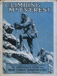 Vintage Travel, Vintage Ads, Vintage Posters, Hiking Images, Monte Everest, Mountain Climbing, Vintage Illustrations, British History, Mountaineering
