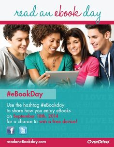 "Sep. 18th is Read an eBook day! To celebrate visit us @ http://stpetebeach.org/city-departments/public-library.html & click on ""Download library books to your e-reader"" to borrow a Library eBook today! Need help navigating the world of eReaders? Join us on Friday, September 19th @ 11:00am for our eReader Forum! Want to win an eReader? Share your eReading experience @ http://readanebookday.com/ or on Facebook and Twitter by using the hashtag #eBookDay & be entered to win a tablet or device!"