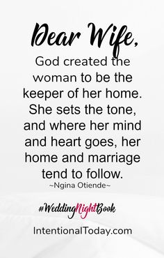 The wife is the keeper of her home. God created her to influence her home in powerful ways. Learn how in my new book The Wedding Night Intimacy In Marriage, Marriage Day, Godly Marriage, Strong Marriage, Happy Marriage, Marriage Advice, Love And Marriage, Relationships, The Good Wife's Guide