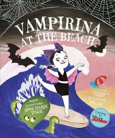 "Susan Heim on Parenting: Book Review and Prize Pack Giveaway: ""Vampirina at..."