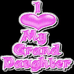 granddaughter poems from grandma | Granddaughter Glitter Graphics - Granddaughter Glitter Graphics For ...