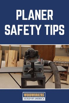 Planer Safety Tips | Fine Woodworking Safety Rules by WWGOA