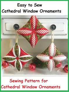 x ~ add a special homemade touch to your tree this Christmas ~ PURCHASED pattern - SEW Sewn Christmas Ornaments, Christmas Crafts Sewing, Christmas Window Decorations, Fabric Ornaments, Quilted Ornaments, Diy Christmas Gifts, Christmas Projects, Holiday Crafts, Christmas Fabric