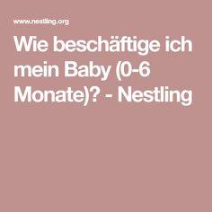 Wie beschäftige ich mein Baby (0-6 Monate)? - Nestling