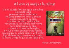 NORYS URIBE SANTANA: REFLEXIONES DE VIDA Nº 3: ¡EL VIVIR VA UNIDO A LA CALMA!