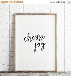 50% OFF SALE choose joy printable, choose joy decor, quote wall art, quote printable, quote wall decor, choose joy wall art
