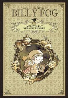 Billy Fog Volume 2: Malevolent Nursery Rhymes #BillyFog by #GuillaumeBianco