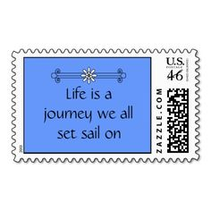 Every Good Thing Stamp - $24.50 per sheet of 20 - Every Good Thing Stamp - Inspirational quote by Robert Gebbie. These affirmations are part of our Motivational and Inspirational writings. Text reads: Life is a journey we all set sail on
