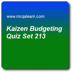 Kaizen Budgeting Quiz - MCQs Questions and Answers - Online Cost Accounting Quiz 213 Quiz With Answers, Trivia Questions And Answers, Accounting Exam, Question And Answer, This Or That Questions, Transfer Pricing, Online Trivia, Budgeting Worksheets, Kaizen