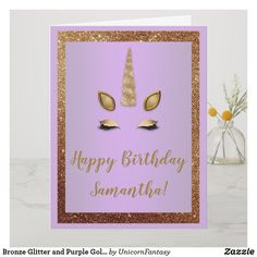 Shop Bronze Glitter and Purple Gold Unicorn Birthday Card created by UnicornFantasy. Personalize it with photos & text or purchase as is! Unicorn Foods, Unicorn Face, Unicorn Birthday Cards, Gold Birthday, Glitter Frame, Unicorn Crafts, Day Wishes, Custom Greeting Cards, Photo Craft
