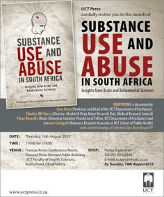 UCT Press was inviting to the launch of Substance Use and Abuse in South Africa. Image supplied by SACAP. Applied Psychology, Brain Science, Classroom Environment, Psychiatry, South Africa, Behavior, Insight, Product Launch, College