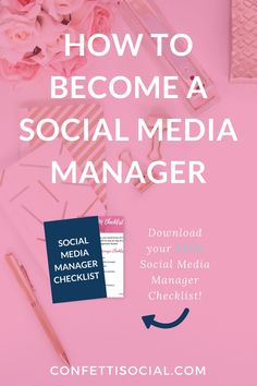 Want to learn how to become a social media manager? Im dishing some of my secrets on the blog Get access to a free social media manager checklist on Confetti Social.