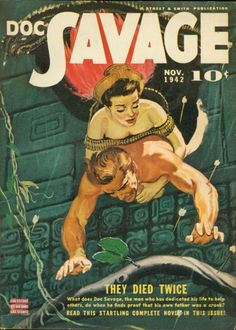 Doc Savage, art by Emery Clarke Pulp Fiction, Science Fiction, Frederic Remington, Pulp Magazine, Magazine Art, Magazine Covers, Vintage Horror, Comic Book Covers, Comic Books