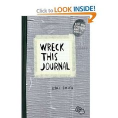 Wreck This Journal (Duct Tape) Expanded Ed.   I bought this the other day and fell in love!  So much fun!  Great for kids too who are afraid to color outside the lines.