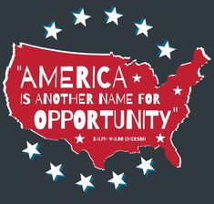 America Is Another Name for Opportunity [INFOGRAPHIC] Real Estate Articles, Real Estate Information, Real Estate Tips, Ralph Waldo Emerson, Moving To Las Vegas, Exit Realty, Las Vegas Homes, Las Vegas Real Estate, Happy Independence Day