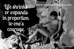 embracebogota | Inspirational Embraces #AnaisNin #Courage