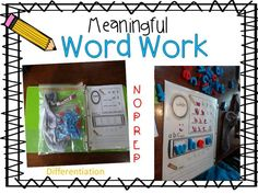 Meaningful Word Work:  differentiate for each students sight word list