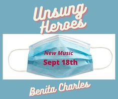 New Music by Benita Charles (Sept 18th): I am so excited for you all to hear my new song, Unsung Heroes! It is my hope that it will provide inspiration and comfort during these difficult times. A special thanks to all the Essential Workers for your service! #newmusic #unsungheroes #benitacharlesmusic #essentialworkers #grateful