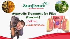Sanjivani Ayurvedashram work upon the principles of Ayurveda in giving its consumers healthier and active life ahead. It is also advisable to improve your dietary habits to make your stool softer and easier to pass without any strain, avoid sitting for long hours, reduce consumption of alcohol and smoking cigarettes, drink plenty of water, practice exercise and keep yourself active.