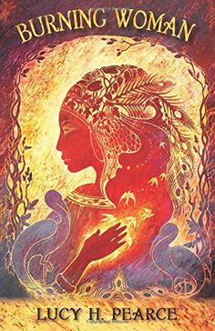 Burning Woman by Lucy H Pearce https://www.amazon.com/dp/1910559164/ref=cm_sw_r_pi_dp_x_cP8CybT7R5H9D