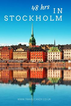 Spend A Chilled Weekend in Stockholm @TravelCandy #Mylifemystyle