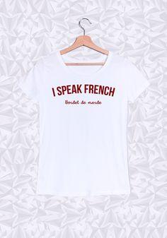 I speak french! Bordel de merde  #speak #french #bordel #fun #humour