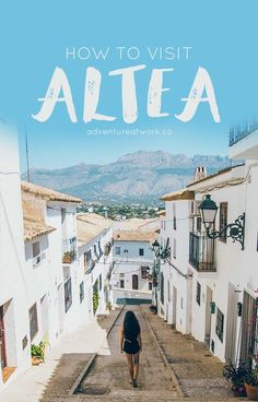 Altea: The Santorini of Spain - Adventure at Work Europe Travel Tips, Spain Travel, Greece Travel, Places To Travel, Travel Destinations, Places To Visit, Croatia Travel, Hawaii Travel, Holiday Destinations