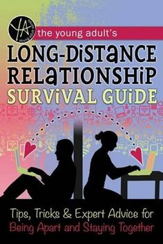 The Young Adult's Long-Distance Relationship Survival Gui...