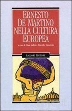 #Ernesto de martino nella cultura europea editore Liguori  ad Euro 23.79 in #Liguori #Libri societa politica