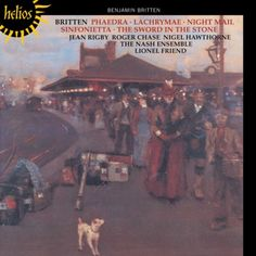 Britten: Phaedra / Lachrymae / Night Mail / Sinfonietta / The Sword in the Stone - Helios CD. £6.64