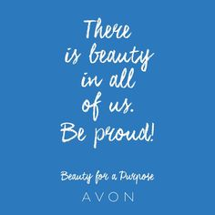 """""""#MondayMotivation: There is beauty in all of us. Be proud! #BeautyforaPurpose"""""""