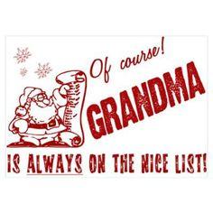 Grandma is always on the nice list ...