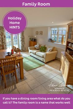 """**Holiday Home Hints**  Do you have a multi-functional room and struggle what to call it? It's not a dining room and nor is it a lounge.  How about """"the family room"""" - as the name suggests - a room for all the family to hang out in, a happy place to be.  Karen"""