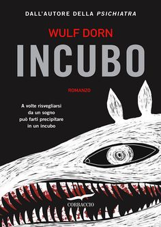 """""""Incubo"""" di Wulf Dorn edito da Corbaccio"""