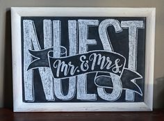 Mr. and Mrs. wedding chalkboard, wedding sign, home decor, hand lettering, wedding decor, chalk art. Chalkboard by  Caroline's Lettering Co. carolinesletteringco@gmail.com January 2017