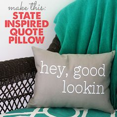 state inspired quote pillow (a Silhouette project)