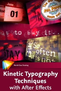 Kinetic Typography techniques for Adobe After Effects by Angie Taylor