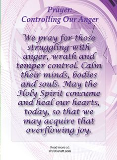 Prayer - controlling your anger so needed this today SE Praying For Your Family, Prayer For Family, Say A Prayer, Faith Prayer, Power Of Prayer, Faith In God, Prayer List, Serenity Prayer, Prayers For Anger