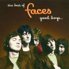 Classic Rock Album Art | The Best Of Faces: Good Boys When They're Asleep Faces Classic Rock