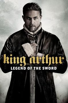 Poster King Arthur: Legend of the Sword 2017