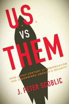 U.S. vs. Them by J. Peter Scoblic, Click to Start Reading eBook, A challenging, clear-eyed, and authoritative history of American conservatism and its grave effect on