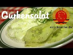 Cucumber salad (from: erichserbe.de) - Food in the GDR: cooking and baking recipes for . Pastry Recipes, Dessert Recipes, Baking Recipes, Czech Recipes, Ethnic Recipes, Kielbasa And Potatoes, Kolache Recipe, Sweet And Sour Cabbage, Bread Dumplings