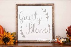 Fall Sign GREATLY BLESSED Handpainted 12x12 Wall by byjenn2007