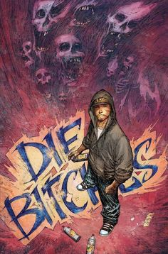 Die Bitches