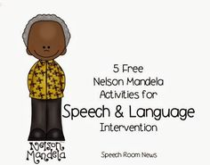 5 Free Nelson Mandela Activities - Speech Room News