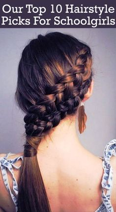Our Top 10 Hairstyle Picks For Schoolgirls:- Make your girl hairstyles' more interesting even by maintaining the basic hair-do for school. Here are top 10 to pick the best hairstyle for school ... #hairstyles | #girlshairstyles