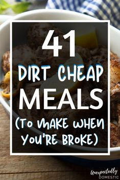 Check out these easy dirt cheap meals to make when you're on a budget. Here's the cheap food to buy when you're broke! Dirt Cheap Meals, Cheap Meals To Make, Inexpensive Meals, Cheap Dinners, Food To Make, Eat On A Budget, Budget Meal Planning, Large Family Meals, Large Families