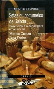 Setas ou cogumelos de Galicia : descrición e receitas para a boa cociña / Marisa Castro, Luis Freire. Como recoñece-los cogumelos, saber da súa descrición e características máis notables, acompañados sempre dunha fotografía a toda color da especie, dos seus nomes na península ou mesmo da súa presenza na literatura.