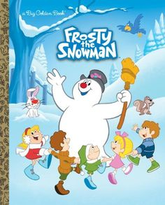 """Read """"Frosty the Snowman Big Golden Book (Frosty the Snowman)"""" by Suzy Capozzi available from Rakuten Kobo. Children ages 3 to 7 will have a jolly, happy time reading this beautiful Big Golden Book picture book based on the time. Childrens Christmas, Christmas Books, Childrens Books, Christmas Holiday, Vintage Christmas, Christmas Classics, Christmas Signs, Holiday Ideas, Christmas Ideas"""